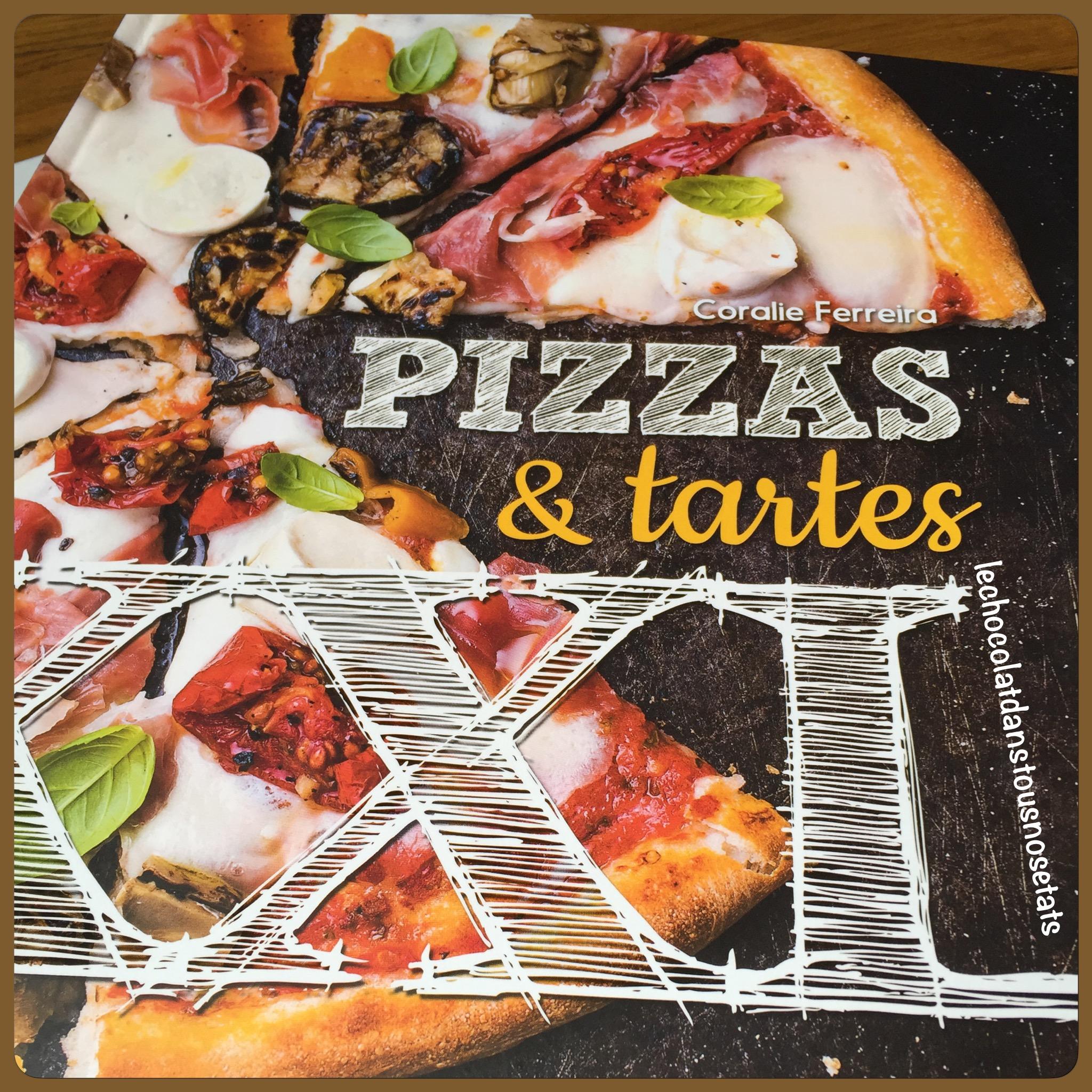 Tartes et pizzas XXL, Coralie Ferreira, Larousse